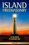 Island Freemasonry by John Bizzack