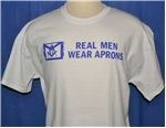 Real Men Wear Apron Tee shirt