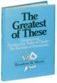 The Greatest of These  Quotations on…The Teachings of Freemasonry by Woodrow W. Morris