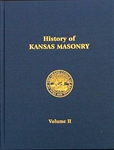 History of Kansas Masonry Vol. II