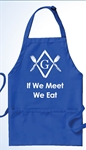 "Masonic Apron - ""If We Meet, We Eat"" BBQ Apron. Material: 65% polyester 35% cotton."