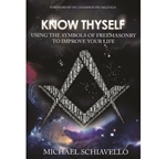 Know Thyself - using the symbols of Freemasonry to improve your life
