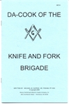 """Da Cook of the Knife & Fork Brigade"""