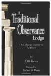 A Traditional Observance Lodge