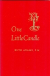 One Little Candle by Ruth H. Bevell P.G.M.