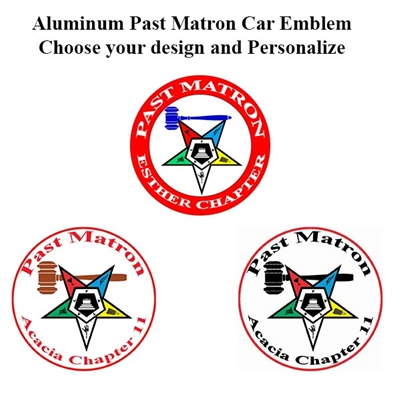 EASTERN STAR PAST MATRON ALUMINUM CAR EMBLEM