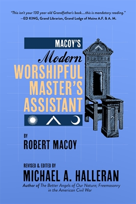 Macoy's Modern Worshipful Master's Assistant - Paperback