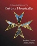 Illustrated History of the Knights Hospitaller