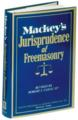 Mackey's Jurisprudence of Freemasonry