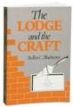 The Lodge and the Craft.  A Practical Explanation of the The Work of Freemasonry by Blackmer