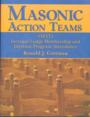 Masonic Action Teams  By Ronald Cottman