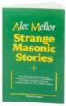 Strange-Masonic-Stories-by-Alec-Mellor-P2301.aspx