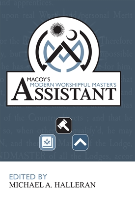 Macoy's Modern Worshipful Master's Assistant