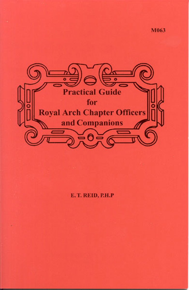 Practical Guide for Royal Arch Chapter Officers and Companions