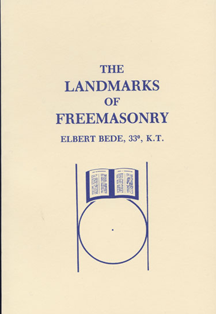 The Landmarks of Freemasonry