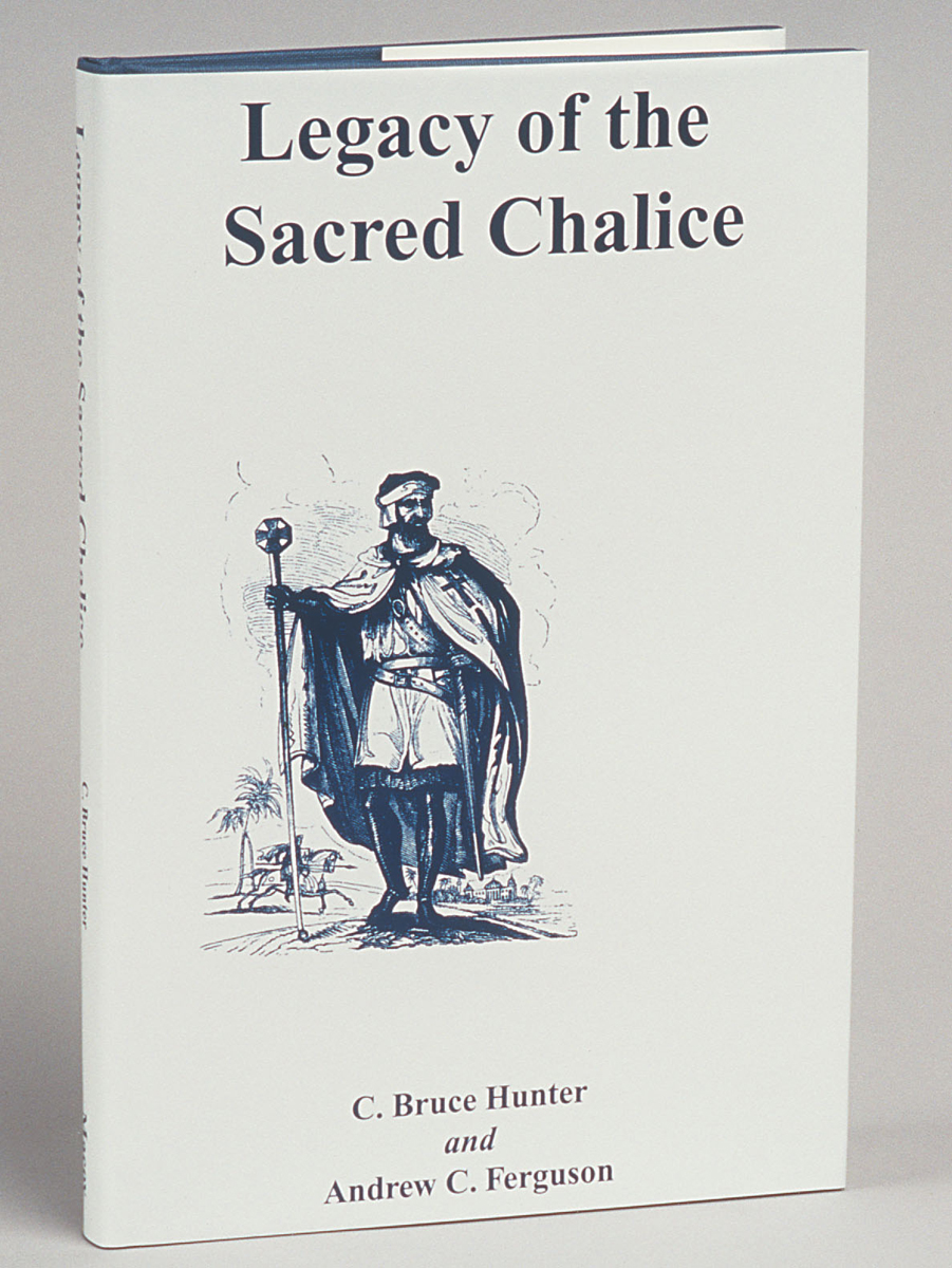 Legacy of the Sacred Chalice