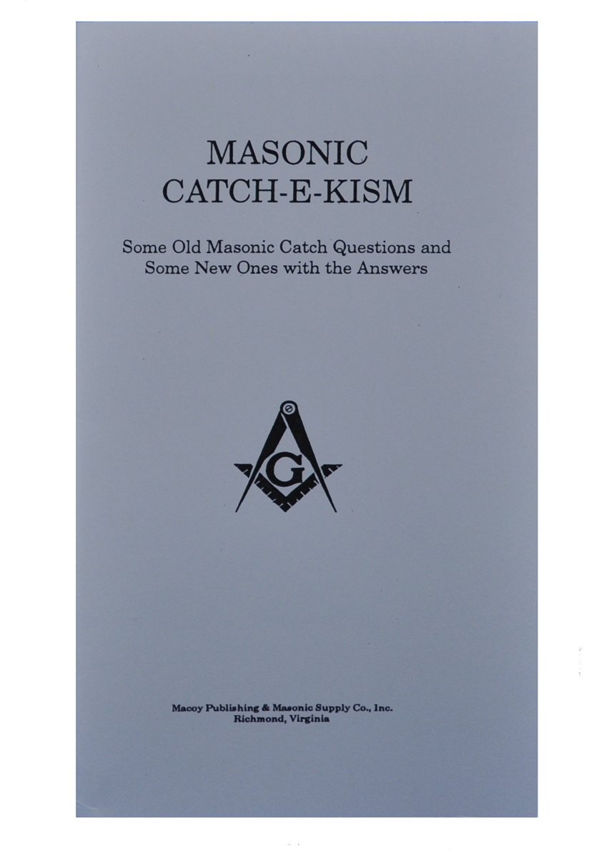 "Masonic ""Catch-E-Kism"""