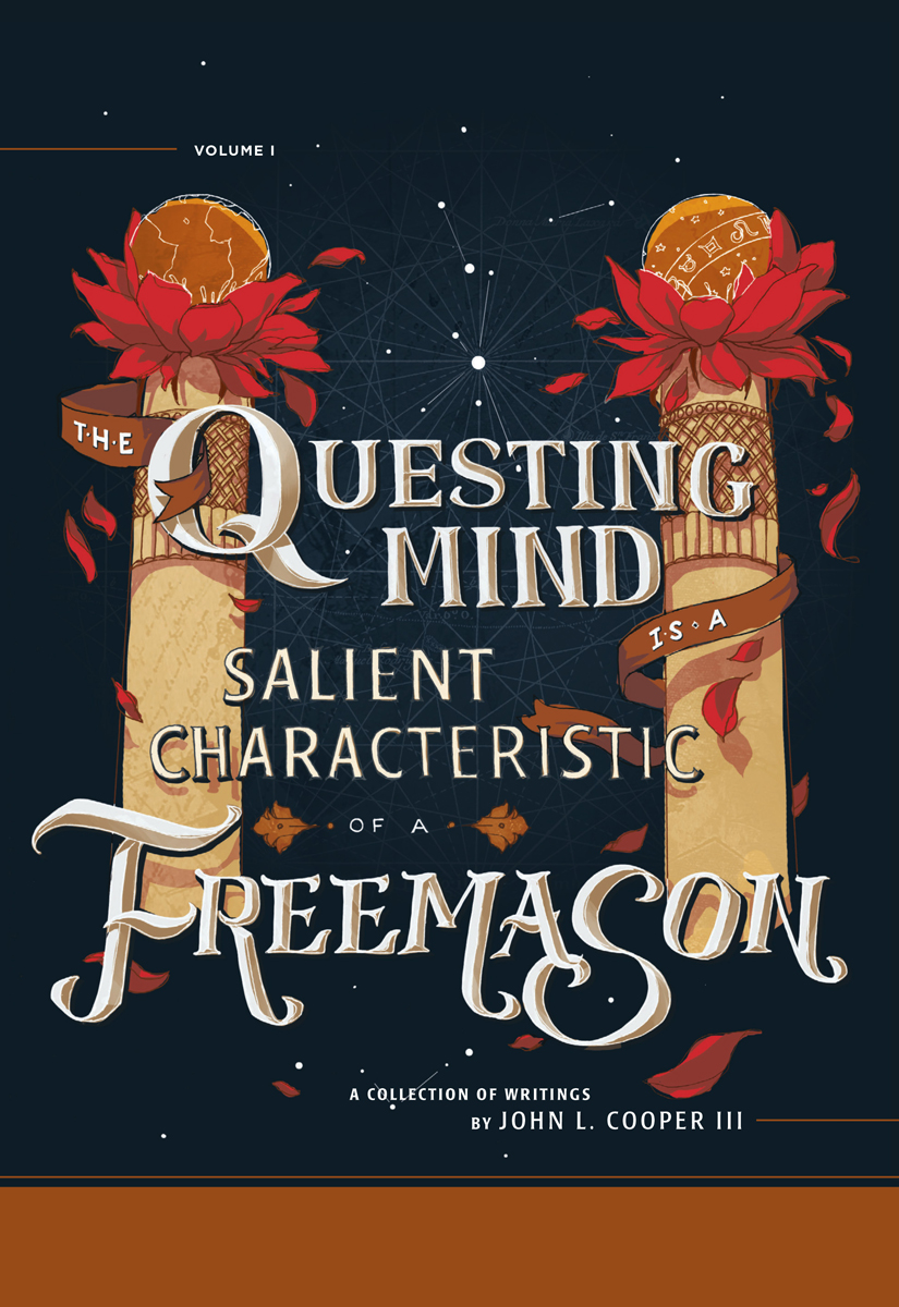The Questing Mind is a Salient Characteristic of a Freemason