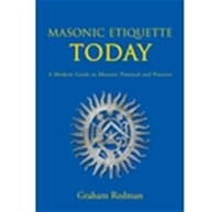 Masonic Etiquette Today: A Modern Guide