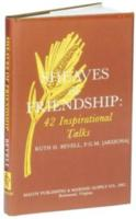 SHEAVES OF FRIENDSHIP BY RUTH. BEVELL P.G.M.