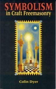 Symbolism in craft freemasonry for Masonic craft ritual book