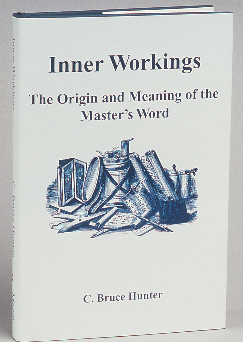 Inner Workings The Origin and Meaning of the Master's Word
